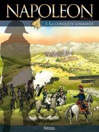 André Osi - Napoléon Tome 3 : La conquête lombarde.
