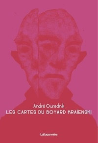 André Ourednik - Les cartes du boyard Kraïenski.