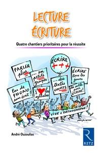 André Ouzoulias - Lecture écriture - Quatre chantiers prioritaires pour la réussite.