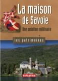 André Palluel-Guillard - La maison de Savoie - Une ambition millénaire.