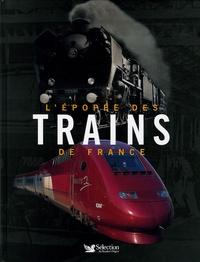 André Papazian - L'épopée des trains de France.