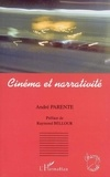 André Parente - Cinéma et narrativité.