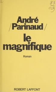 André Parinaud - Le magnifique.
