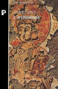 André Parrot - L'archéologie.