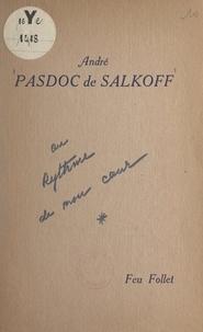 André Pasdoc de Salkoff - Au rythme de mon cœur.