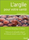 André Passebecq - L'argile pour votre santé.