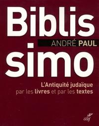 André Paul - Biblissimo - L'Antiquité judaïque par les livres et par les textes.