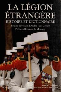 André-Paul Comor - La Légion étrangère - Histoire et dictionnaire.