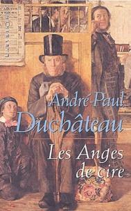 André-Paul Duchâteau - Les anges de cire.