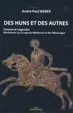 André-Paul Weber - Des Huns et des Autres.