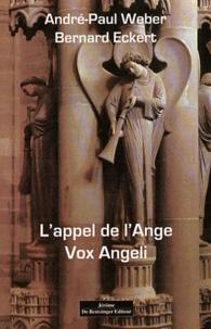 Goodtastepolice.fr L'appel de l'Ange - Vox Angeli Image