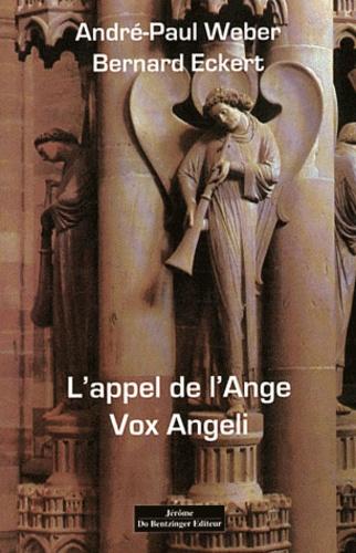 André-Paul Weber - L'appel de l'Ange - Vox Angeli.
