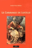 André-Paul Weber - Le Caravage de Lucelle.
