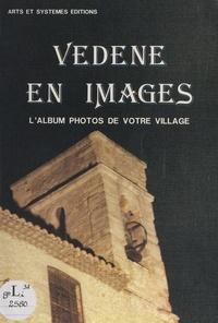 André Payan et  Bibliothèque Inguimbertine de - Vedène en images - L'album photos de votre village.