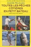 André Péjouan - Toutes les pêches côtières en petit bateau.