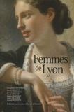 André Pelletier et Bernadette Angleraud - Femmes de Lyon.