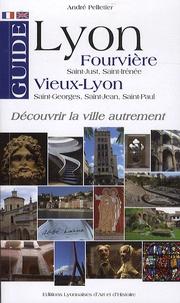 André Pelletier - Guide Fourvière Vieux-Lyon - Saint-Just, Saint-Irénée, Saint-Georges, Saint-Jean, Saint-Paul.