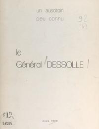 André Péré - Le général Dessolle - Un auscitain peu connu.