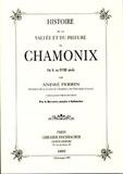 André Perrin - Histoire de la vallée et du prieuré de Chamonix - Du Xe au XVIIIe siècle.