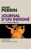 André Perrin - Journal d'un indigné - 2009-2019 Magnitude 7 sur l'échelle de Hessel.