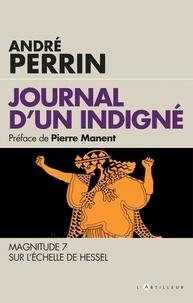 Téléchargement gratuit du livre txt Journal d'un indigné  - 2009-2019 Magnitude 7 sur l'échelle de Hessel