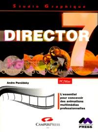 DIRECTOR 7. PC et Mac - Andre Persidsky |