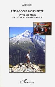 Pédagogie hors piste - Entre les murs de lEducation nationale.pdf