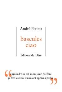 André Petitat - Bascules ciao.