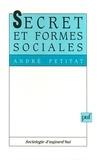 André Petitat - Secret et formes sociales.