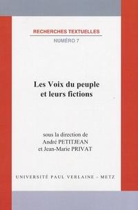 André Petitjean et Jean-Marie Privat - Les Voix du peuple et leurs fictions.