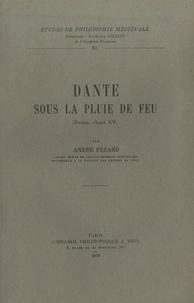 André Pézard - Dante sous la pluie de feu - (Enfer, chant XV).