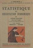 André Piatier et Maurice Duverger - Statistique et observation économique (1). Méthodologie, statistique.