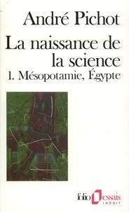André Pichot - La naissance de la science.