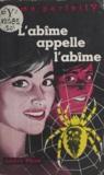 André Picot - L'abîme appelle l'abîme.