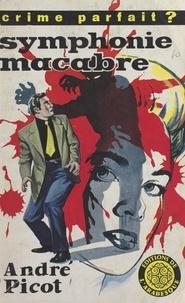 André Picot - Symphonie macabre.