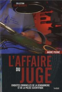 André Pierné - L'affaire du juge.