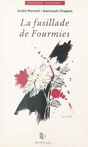 André Pierrard et Jean-Louis Chappat - La fusillade de Fourmies : premier mai 1891.