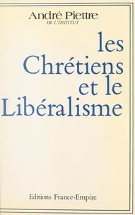 André Piettre - Les chrétiens et le libéralisme.