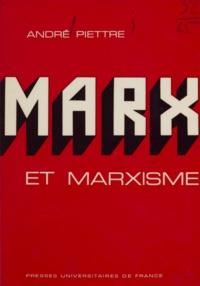 André Piettre - Marx et marxisme.