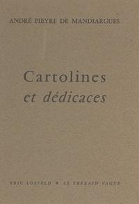 André Pieyre de Mandiargues - Cartolines et dédicaces, 1953-1960.