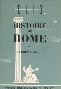 André Piganiol - Histoire de Rome.