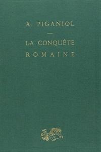 André Piganiol - La conquête romaine.