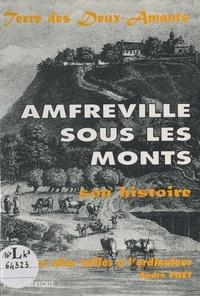 André Pilet - Amfreville-sous-les-Monts : son histoire, des silex taillés à l'ordinateur.