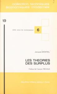 André Platier et Jacques Monteil - Les théories des surplus.