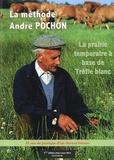 André Pochon - La prairie temporaire à base de trèfle blanc - 55 années de pratique.