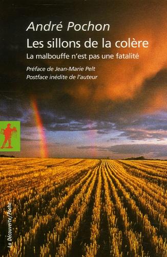 André Pochon - Les sillons de la colère - La malbouffe n'est pas une fatalité.