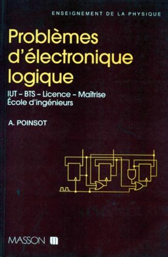 André Poinsot - Problèmes d'électronique logique.