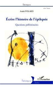 Histoiresdenlire.be Ecrire l'histoire de l'épilepsie - Questions préliminaires Image