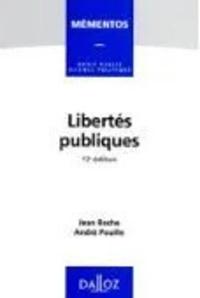 André Pouille et Jean Roche - Libertés publiques.