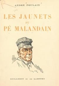 André Poulain et Raoul Binet - Les Jaunets du Pé Malandain.